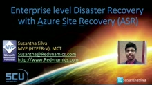 Enterprise level Disaster Recovery with Azure Site recovery for fraction of the cost