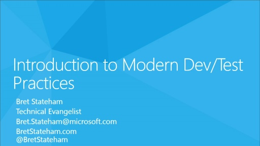 Introduction to Modern Dev/Test Practices