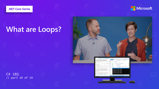 C#: What are Loops? [10 of 19]