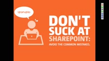 Top mistakes made with SharePoint