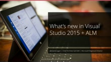 What's new in Visual Studio 2015 and ALM 2015 – Part 1