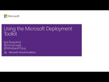 (Module 5) Using the Microsoft Deployment Toolkit