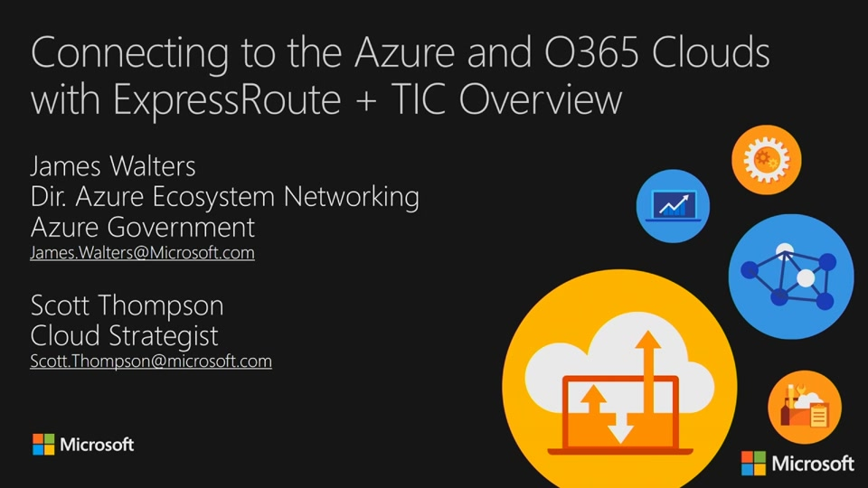 Connecting to the Azure and O365 Clouds with ExpressRoute + TIC Overview