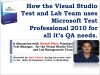 How the Visual Studio Test Team uses Microsoft Test Professional 2010