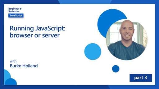 Running JavaScript: browser or server [3 of 51]