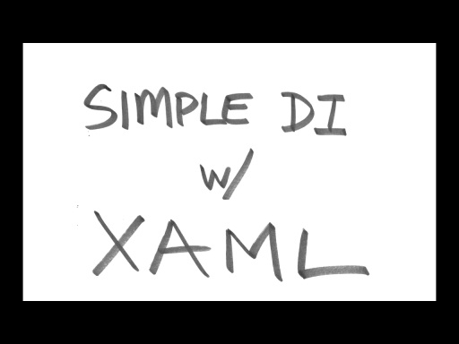 Simple Dependency Injection with XAML