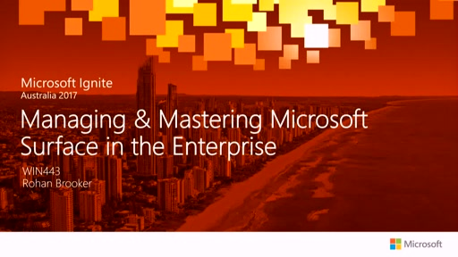 Managing & Mastering Microsoft Surface in the Enterprise