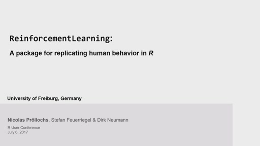 ReinforcementLearning: A package for replicating human behavior in R