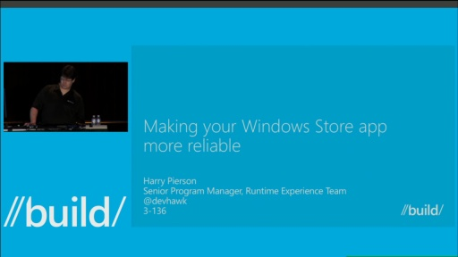Making your Windows Store Apps More Reliable