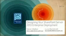 Designing Your SharePoint Server 2013 Enterprise Deployment