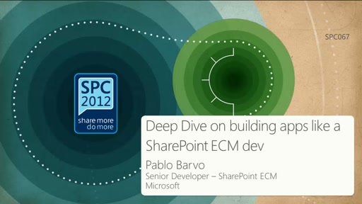 Deep Dive on building apps like a SharePoint ECM dev