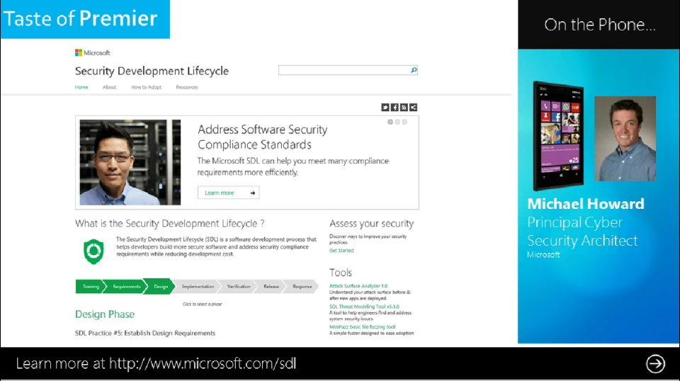 Taste of Premier: Building More Secure Applications with the Help of the Microsoft Security Development Lifecycle