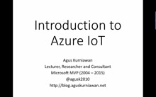 01 Agus Kurniawan - Introduction to Azure IoT