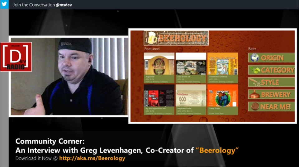 Microsoft DevRadio: Community Corner - An Interview with Greg Levenhagen, Co-Creator of Beerology, an app for Windows 8