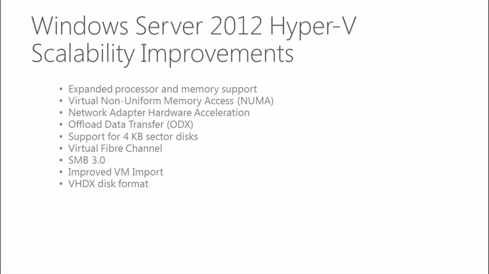 Windows Server 2012: Hyper-V Scalability