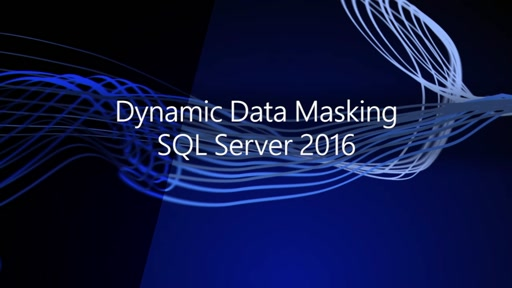 Dynamic Data Masking SQL Server 2016