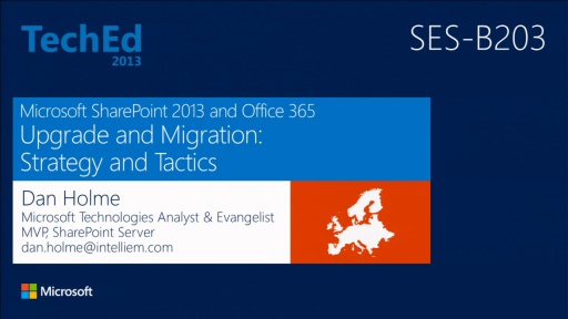 Microsoft SharePoint 2013 and Office 365 Upgrade and Migration: Strategy and Tactics
