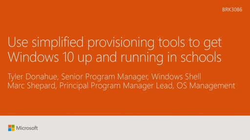 Use simplified provisioning tools to get Windows 10 up and running in schools