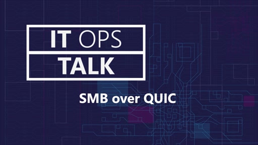 SMB over QUIC