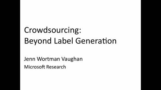 Crowdsourcing: Beyond Label Generation