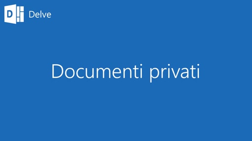 Delve || Documenti privati
