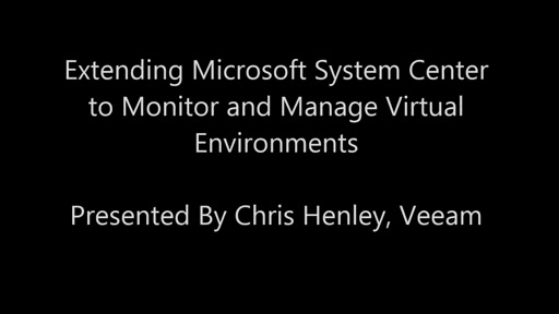 Extending Microsoft System Center to Monitor and Manage Virtual Environments
