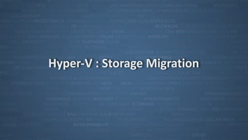 Virtualisation avec Windows Server 2012 – Storage Migration