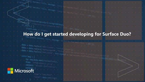 How do I get started developing for Surface Duo? | One Dev Question