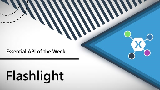 Flashlight (Xamarin.Essentials API of the Week)