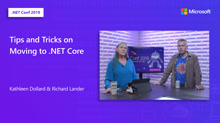 Tips and Tricks on Moving to .NET Core