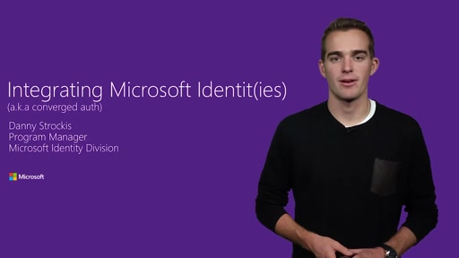 Integrating Microsoft Identit(ies) into your applications