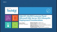 SQLCAT: HA/DR Customer Panel - Microsoft SQL Server 2012 AlwaysOn Deployment Considerations