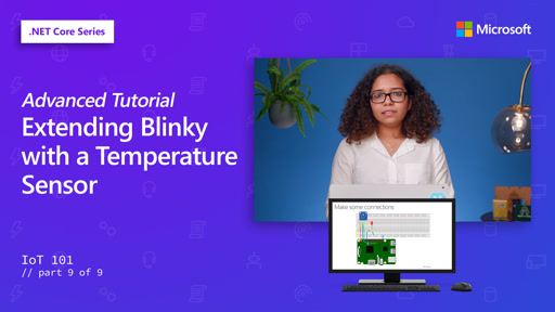 Advanced Tutorial: Extending Blinky with a Temperature Sensor [9 of 9]