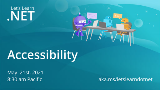 Let's Learn .NET: Accessibility