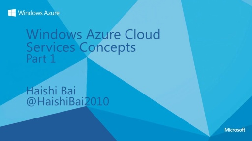Windows Azure Cloud Services Concepts (Part 1)