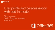 PnP Add-In Transformation Training module 7: User Personalization and One Drive for Business operations using add-in model