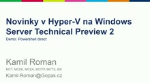 Novinky v Hyper-V na Windows Server TP 2 - PowerShell direct