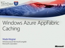 TechDays 11 Basel - AppFabric Caching in Windows Azure
