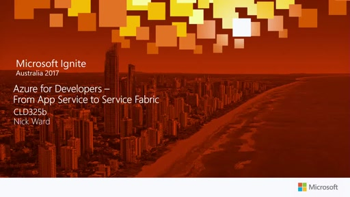 Azure for Developers - From App Services to Service Fabric