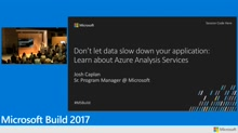 Don't let data slow down your application: Learn about Azure Analysis Services