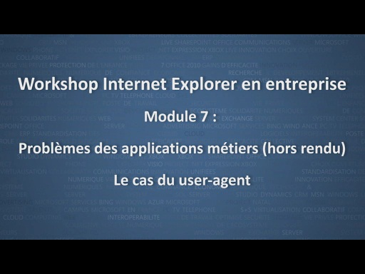 Workshop Internet Explorer en entreprise - module 7/12