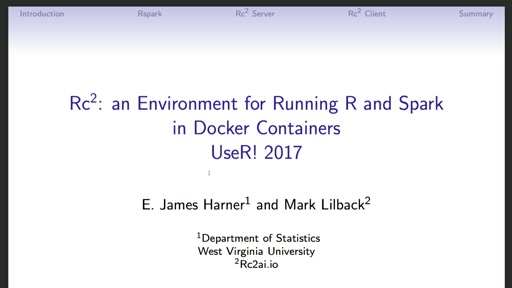 Rc2: an Environment for Running R and Spark in Docker Containers