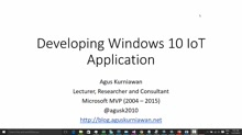 01 Agus Kurniawan - Developing Windows 10 IoT Core Application