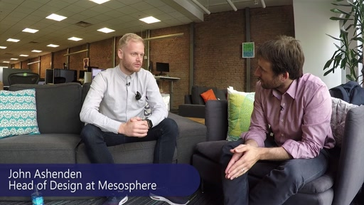 Tuesdays with Corey: Out and About - John Ashenden, Head of Design at Mesosphere