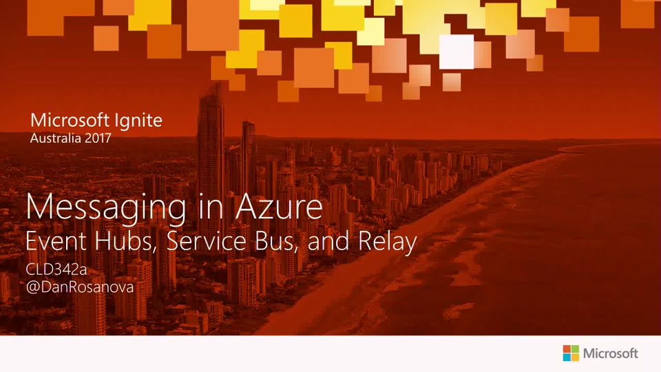 Messaging in Azure: Event Hubs, Service Bus, and Relay