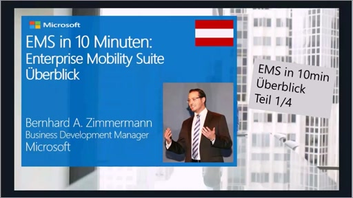EMS in 10 Minuten:Enterprise Mobility Suite Überblick