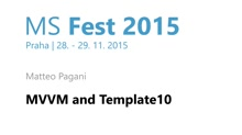 MS Fest Praha: MVVM and Template 10