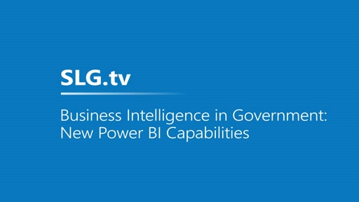Business Intelligence in Government: New Power BI Capabilities
