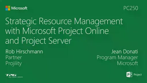 Resources: Your most important assets. Managing resources in Project Online and Project Server 2013