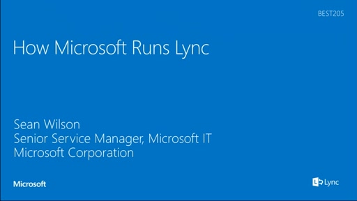 How Microsoft IT Runs Lync